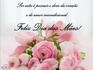 Desejamos um Feliz Dia das Mães!