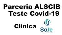 A ALSCIB firmou parceria com a clínica Safe, que oferece atendimento e valores diferenciados, na testagem do Coronavírus (COVID-19).